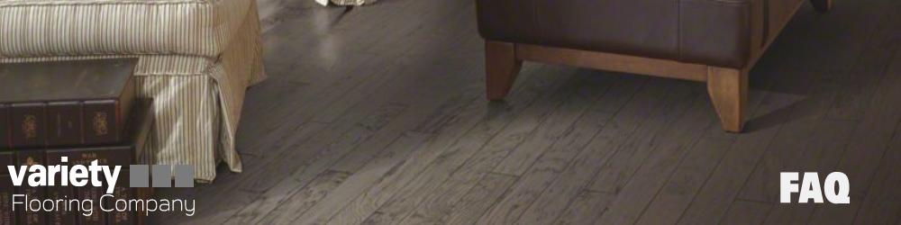 Faq Flooring Variety Flooring Ohio Flooring Company